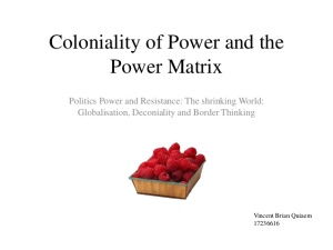 coloniality-of-power-and-power-matrix-1-638